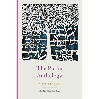 The Purim Anthology by Goodman & Philip