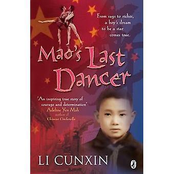 Maos Last Dancer by Li Cunxin