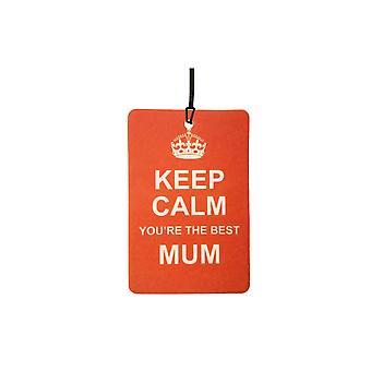 Halten Sie Ruhe, du bist die beste Mama Auto Lufterfrischer