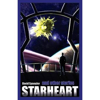Starheart and Other Stories by Spangler & David