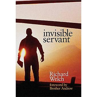 Invisible Servant by Welch & Richard