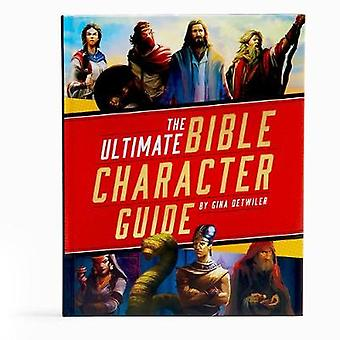 The Ultimate Bible Character Guide av Holman Bible Publishers - 97815