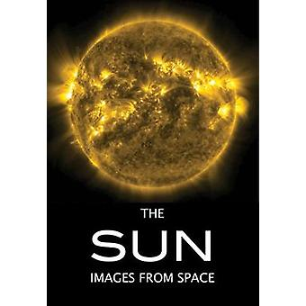 The Sun - Images from Space by Beth Alesse - 9781682033401 Book
