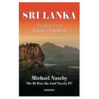 Sri Lanka - Paradise Lost; Paradise Regained by Michael Naseby - 97819