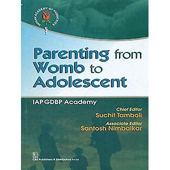 Parenting from Womb to Adolescent by Suchit Tamboli - 9788123925875 B