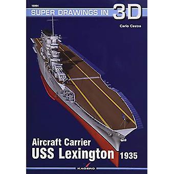 Aircraft Carrier USS Lexington 1935 by Carlo Cestra - 9788395157516 B