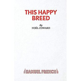 This Happy Breed: Play (Acting Edition)