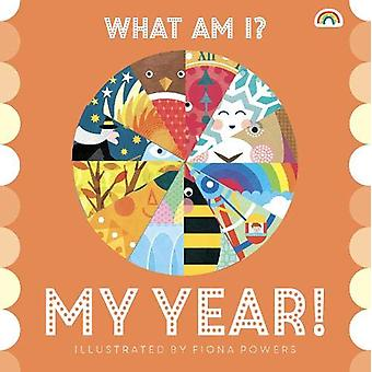 What Am I? My Year by Fiona Powers - 9781784681876 Book