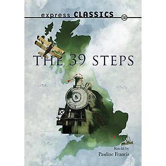 Den 39 steg av John Buchan & reviderad av Pauline Francis