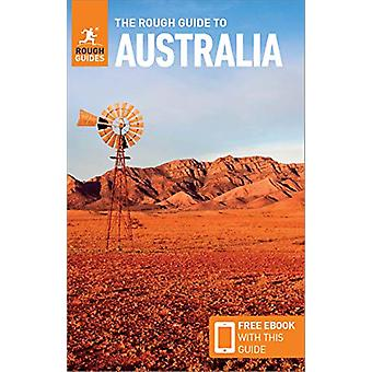 The Rough Guide to Australia (Travel Guide with Free eBook) by Rough