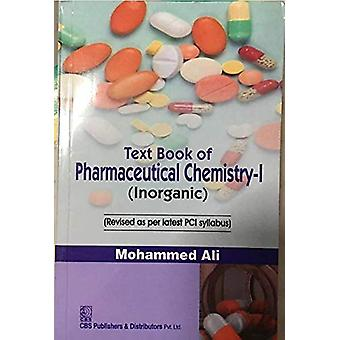 Textbook of Pharmaceutical Inorganic Chemistry by Mohammed Ali - 9788