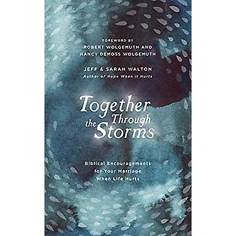 Together Through the Storms - Biblical Encouragements for Your Marriag