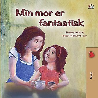 Meine Mutter ist ehrfürchtig (Dänisches Buch für Kinder) (dänische Bedtime Collection)