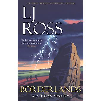 Borderlands  A DCI Ryan Mystery by Lj Ross