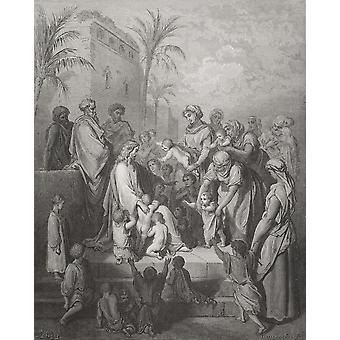 Gravyr från Dore Bibeln som illustrerar Mark X 13 till 16 Jesus välsignar barnen av Gustave Dore 1832-1883 fransk konstnär och illustratör PosterPrint