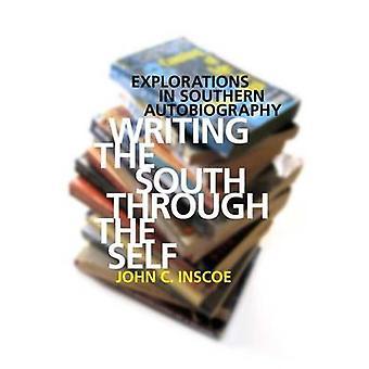 كتابة الجنوب من خلال الذات -- الاستكشافات في جنوب Autobiog