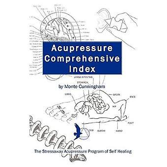 Acupressure Comprehensive Index and The Stressaway Acupressure Progra