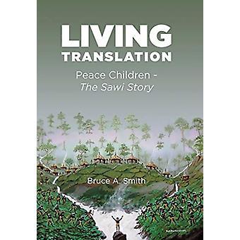 Living Translation door Bruce a Smith
