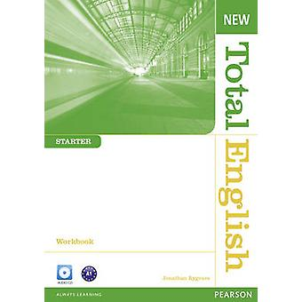 New Total English Starter Workbook without Key and Audio CD Pack by Jonathan Bygrave