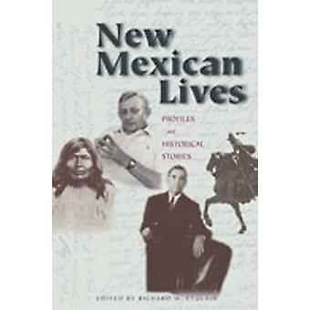 New Mexican Lives by Etulain R