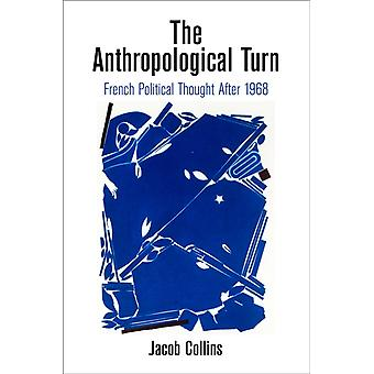 The Anthropological Turn by Jacob Collins