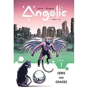 Angelic: Volym 1: Arvingar & nåder