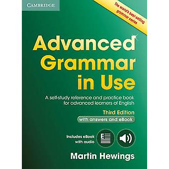 Advanced Grammar in Use Book with Answers and Interactive eBook by Hewings & Martin University of Birmingham