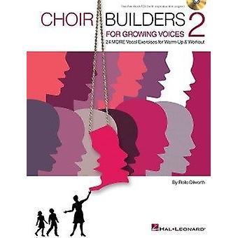 Constructores de coros para voces en crecimiento 2