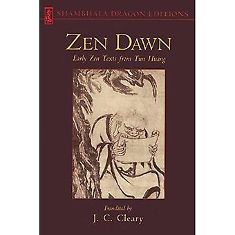 Zen Dawn: Frühe Zen-Texte aus Tun Huang