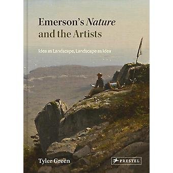 Emersons Nature and the Artists by Tyler Green