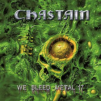 Chastain - We Bleed Metal 17 [CD] USA import