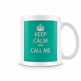 Kalmte bewaren en bel Me afgedrukt mok
