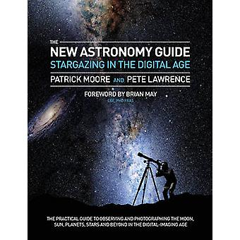Stargazing The Digital Astronomer par Pete Lawrence et Avec Patrick Moore