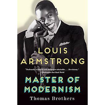 Louis Armstrong - maestro de la modernidad por los hermanos Thomas - 9780393350
