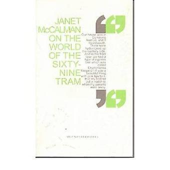 På världen av sextionio spårvagnen av Janet McCalman - 9780522852134