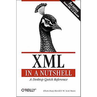 XML in a Nutshell (3rd Revised edition) by Elliotte Rusty Harold - W.