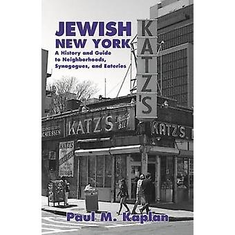 Jewish New York - A History and Guide to Neighborhoods - Synagogues -