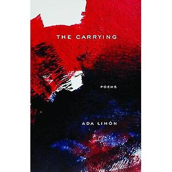 The Carrying - Poems by The Carrying - Poems - 9781571315120 Book