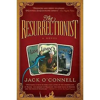 The Resurrectrionist by Jack O'Connell - 9781565126787 Book