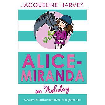 Alice Miranda på ferie av Jacqueline Harvey - 9781849416306 bok