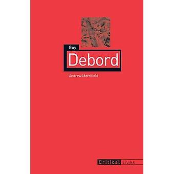 Guy Debord by Andy Merrifield - 9781861892614 kirja