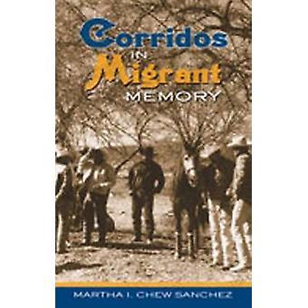 Corridos i trekkfugl minnet av Martha I. Chew Sanchez - 9780826334787