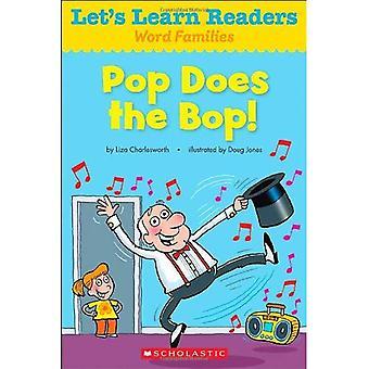 Pop gör Bop! (Låt oss lära läsare: Word familjer)