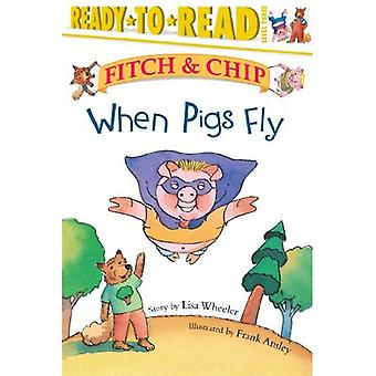Wanneer varkens vliegen (Fitch & Chip)