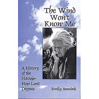 Vinden inte känner mig: En historia av Navajo-Hopi Land tvisten