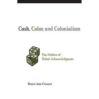 En espèces, la couleur et colonialisme: The Politics of Tribal accusé de réception