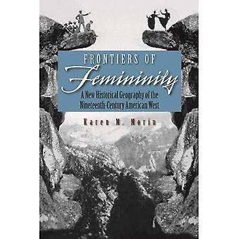 Granic kobiecości: Nowa Geografia historyczna XIX wiecznych American West (miejsca, miejsce idealna społeczeństwa)