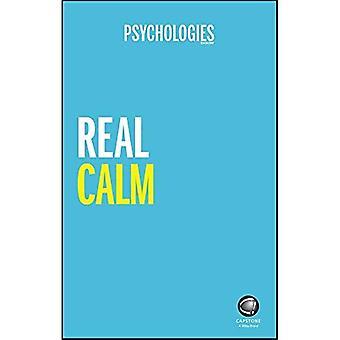 Calme réel: Gérer le stress et reprendre le contrôle