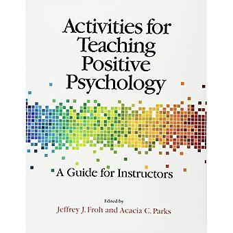 Attività per l'insegnamento della psicologia positiva: una guida per gli istruttori
