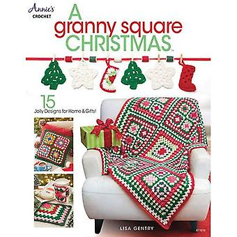 A Granny Square Christmas:15 Jolly Designs for Homes & Gifts